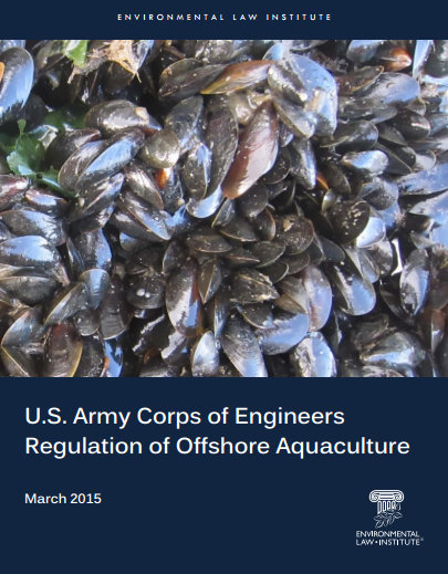 U S  Army Corps of Engineers Regulation of Offshore Aquaculture